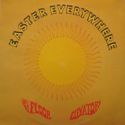 Coconuts disk ekoda for The 13th floor elevators easter everywhere