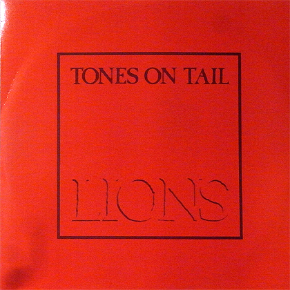 Tones On Tail Lions Go