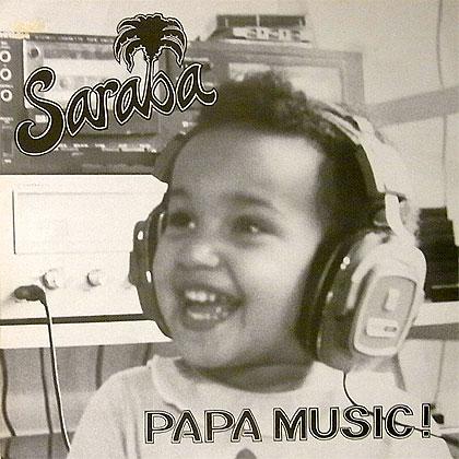 Saraba Papa Music!
