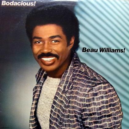 BEAU WILLIAMS / BODACIOUS! [USED LP]