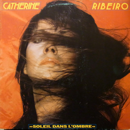 CATHERINE RIBEIRO / SOLEIL DANS L'OMBRE [USED LP]