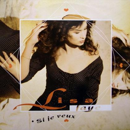LISA FAYE / SI JE VEUX