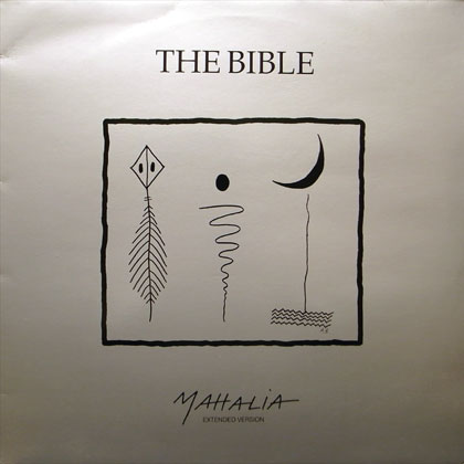 BIBLE, THE / MAHALIA