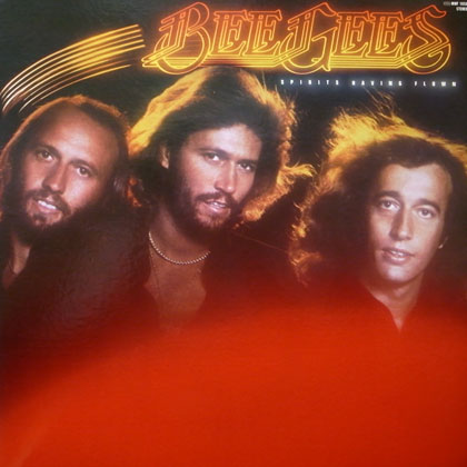 BEE GEES / SPIRITS HAVING FLOWN