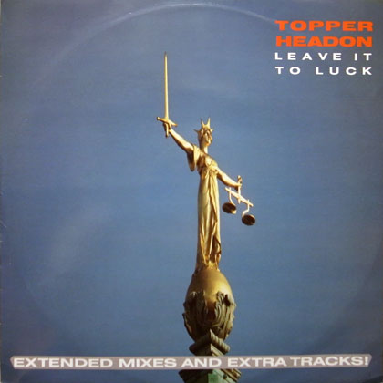 TOPPER HEADON / LEAVE IT TO LUCK