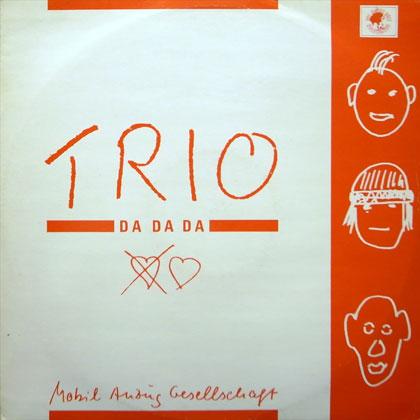 TRIO / DA DA DA