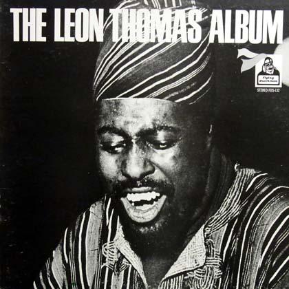 LEON THOMAS / THE LEON THOMAS ALBUM