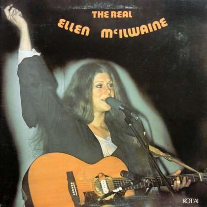 ELLEN McILWAINE / THE REAL ELLEN McILWAINE