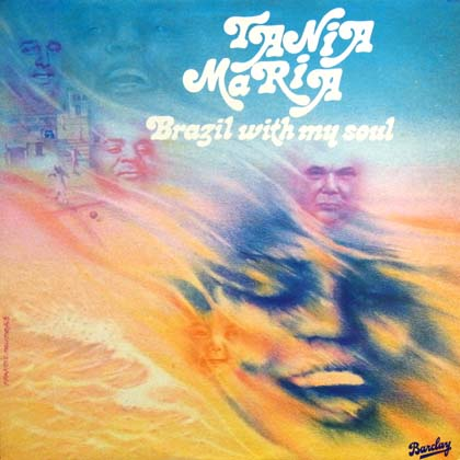 TANIA MARIA / BRAZIL WITH MY SOUL