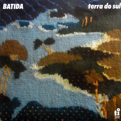 BATIDA / TERRA DO SUL