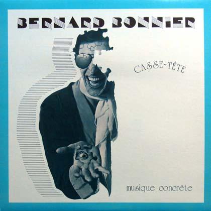 BERNARD BONNIER / CASSE-TETE