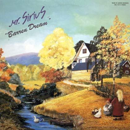 MR. SIRIUS / BARREN DREAM