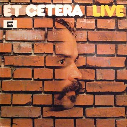 WOLFGANG DAUNER'S ET CETERA / LIVE