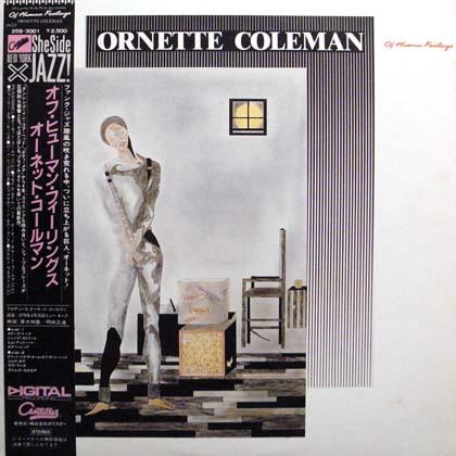 ORNETTE COLEMAN / OF HUMAN FEELINGS