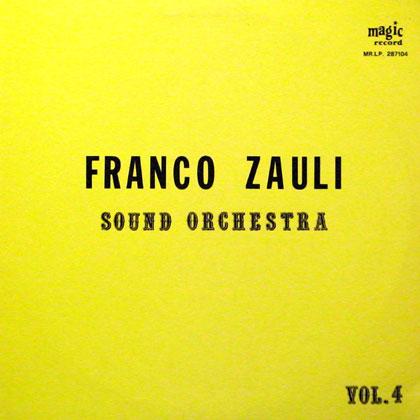 FRANCO ZAULI / SOUND ORCHESTRA