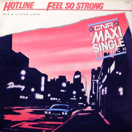 HOTLINE / FEEL SO STRONG