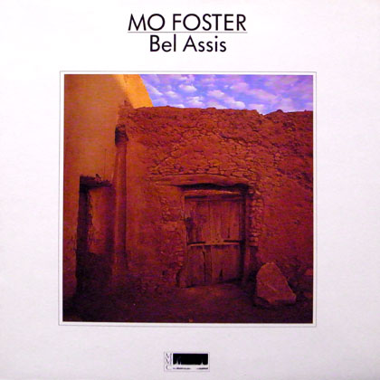 MO FOSTER / BEL ASSIS