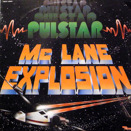 MC LANE EXPLOSION / PULSTER