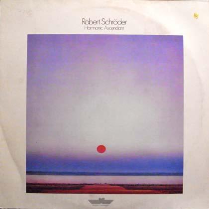ROBERT SCHRODER / HARMONIC ASCENDANT