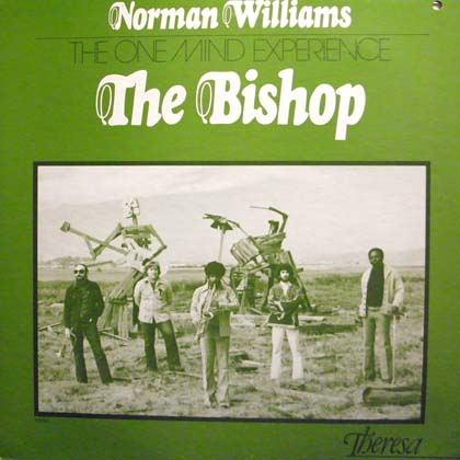 NORMAN WILLIAMS AND THE ONE MIND EXPERIENCE / THE BISHOP