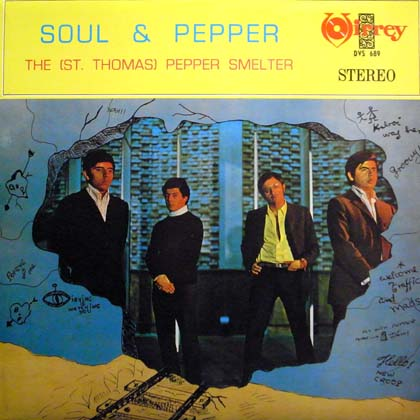 THE (ST. THOMAS) PEPPER SMELTER / SOUL & PEPPER
