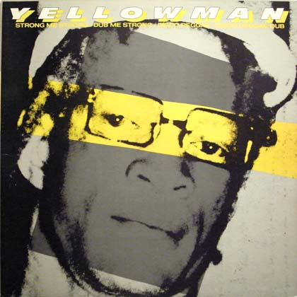 YELLOWMAN / STRONG ME STRONG