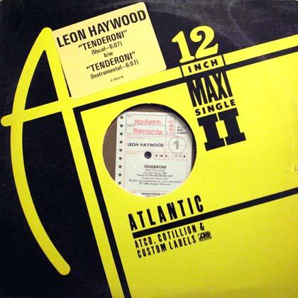 LEON HAYWOOD / TENDERONI