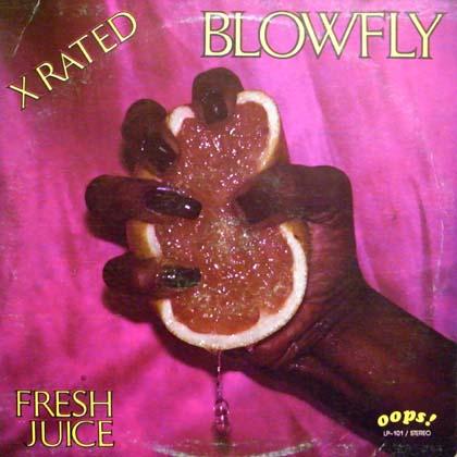 BLOWFLY / FRESH JUICE