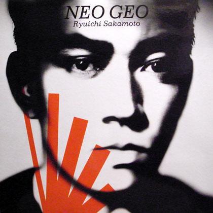 坂本龍一 (Ryuichi Sakamoto) / NEO GEO