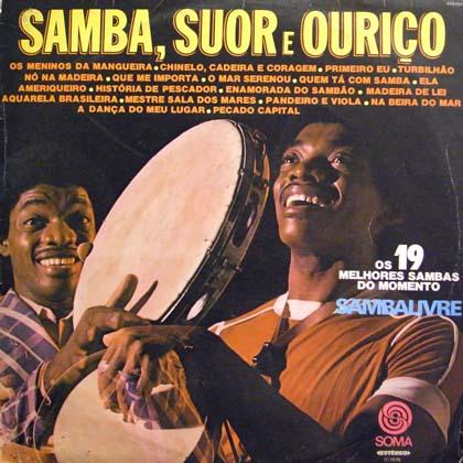 SAMBALIVRE / SAMBA, SUOR E OURICO
