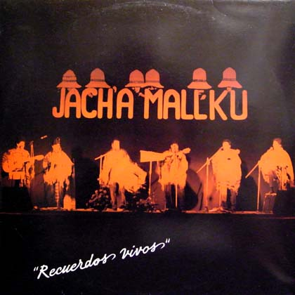 JACH'A MALLKU / RECUERDOS VIVOS