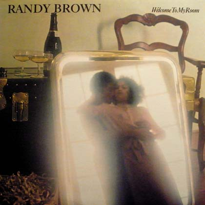 RANDY BROWN / WELCOME TO MY ROOM