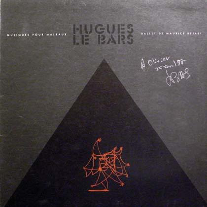 HUGUES LE BARS / MUSIQUES POUR MALRAUX