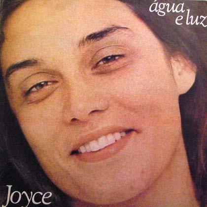JOYCE / AGUA E LUZ