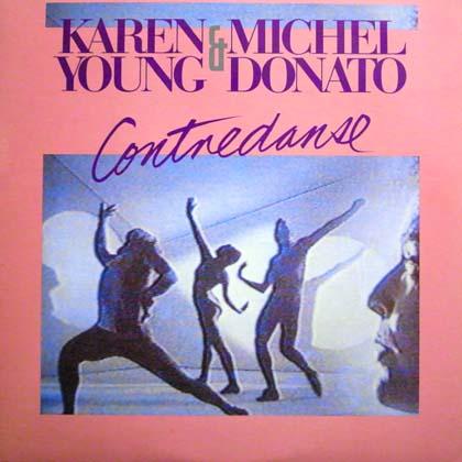 KAREN YOUNG & MICHEL DONATO / CONTREDANSE