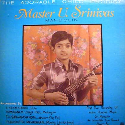 MASTER U. SRINIVAS / THE ADORABLE CHILD PRODIGY