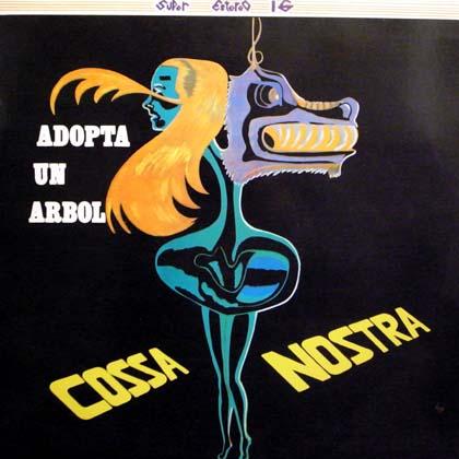 COSSA NOSTRA / ADOPTA UN ARBOL