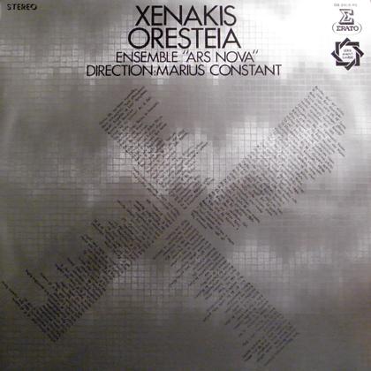 IANNIS XENAKIS / ORESTEIA