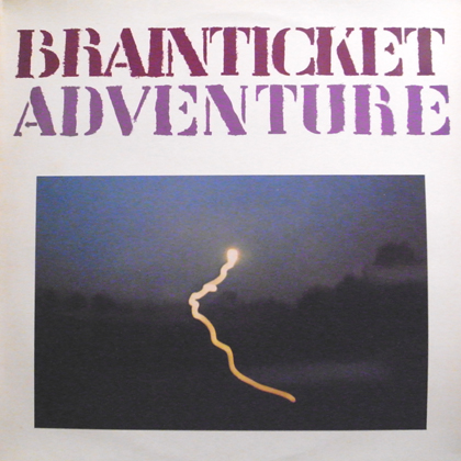 BRAINTICKET / ADVENTURE