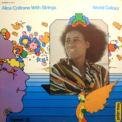 ALICE COLTRANE WITH STRINGS / WORLD GALAXY