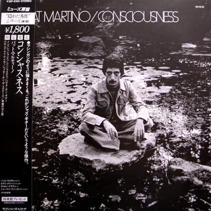 PAT MARTINO / CONSCIOUSNESS