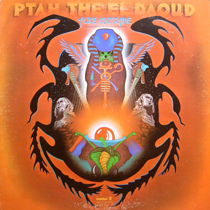 ALICE COLTRANE Featuring PHAROAH SANDERS, JOE HENDERSON / PTAH, THE EL DAOUD