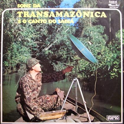 JOHAN DALGAS FRISCH / SONS DA TRANSAMAZONICA E O CANTO DO SABIA