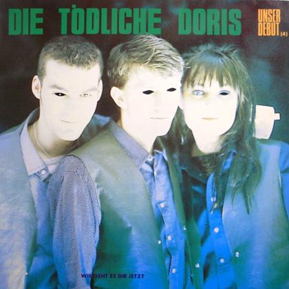 DIE TODLICHE DORIS / UNSER DEBUT