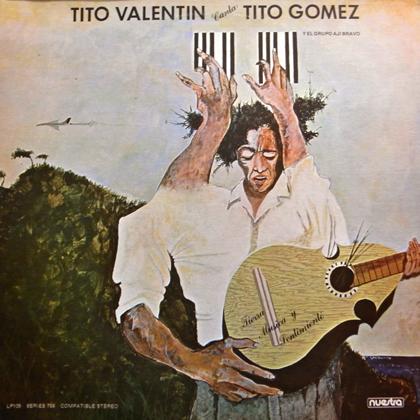 TITO VALENTIN, TITO GOMEZ / TIERRA MUSICA Y SENTIMIENTO