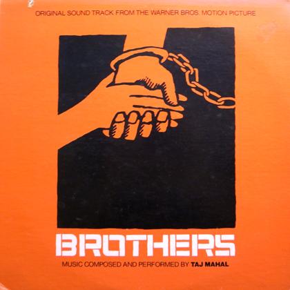 TAJ MAHAL / BROTHERS