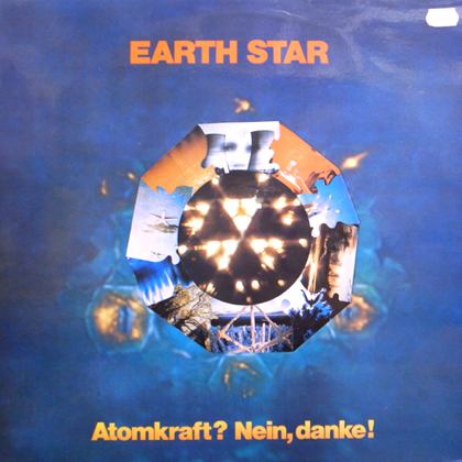EARTH STAR / ATOMKRAFT? NEIN, DANKE!