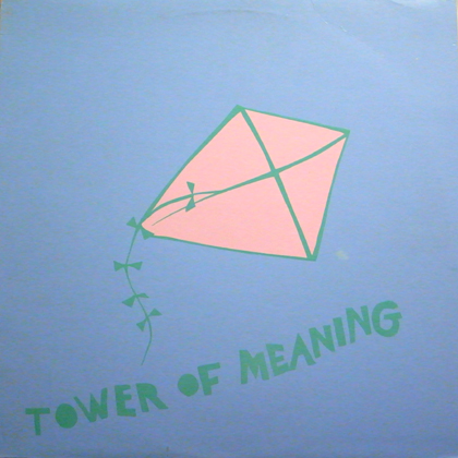 ARTHUR  RUSSELL / TOWER OF MEANING