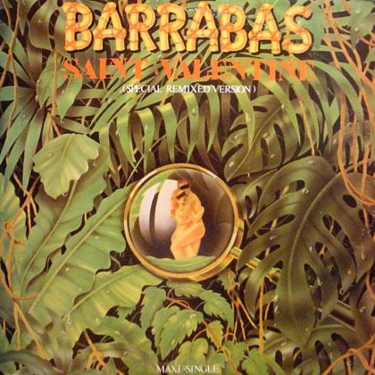 BARRABAS / SAINT VALENTINE