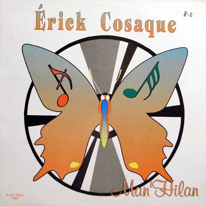 ERICK COSAQUE / MAN' HILAN